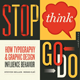 Stop Think Go Do