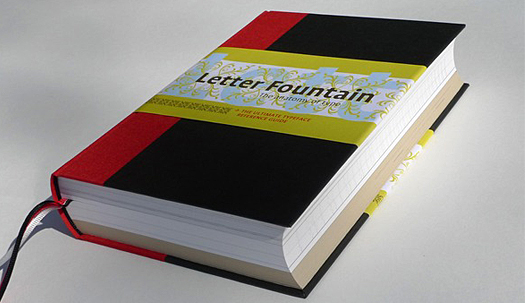 Joep Pohlen's Letter Fountain, a handbook that stands out in design publishing's most crowded category, has hit American shelves